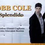 """Sanremo Giovani 2011: Robb Cole con """"Splendido"""""""