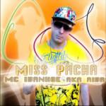 """E' uscito il nuovo EP del Rapper McIVANHOE aka AIVA dal titolo """"Miss Pacha"""""""