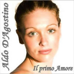 Il primo Amore, l'ultimo lavoro di Aldo D'Agostino