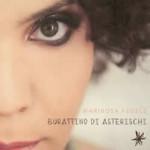 """""""Burattino di Asterischi"""" il primo disco di Marirosa Fedele"""