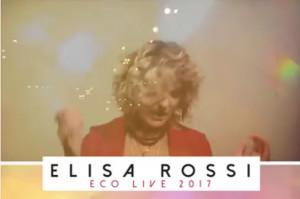 Elisa Rossi: Eco Live 2017