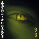 -20 al Record Store Day; Alice in Chains, Get Born