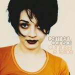 -6 al Record Store Day; Carmen Consoli è ancora Confusa e Felice!