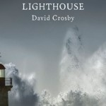-19 al Record Store Day; David Crosby and the Lighthouse Band