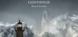 David Crosby and the Lighthouse Band