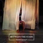 Between the Stars: in uscita il nuovo singolo di Stefano Bertozzi