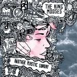 Another Plastic Sunday, il primo album della band The King Mooses