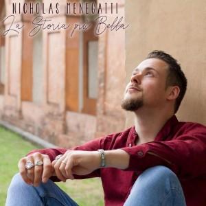 La Storia più Bella, il debut album di Nicholas Menegatti