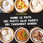 Come le foto dei piatti alle pareti dei takeaway cinesi