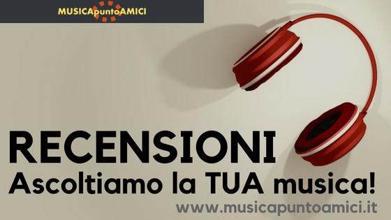 Recensioni su MpA: ascoltiamo la TUA musica!