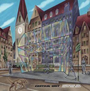 Esce Whatever day suits you best, il nuovo album dei Central Unit