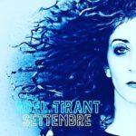 Settembre, il nuovo brano di Adèl Tirant