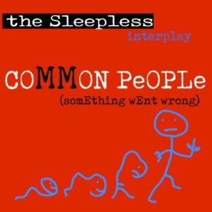 Common People (something went wrong) - The Sleepless: la recensione