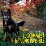 La scomparsa dell'uomo invisibile, il nuovo disco di Carlo Skizzo Biglioli