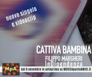 [Anteprima esclusiva MpA] Cattiva Bambina – Filippo Margheri