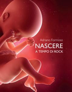 Nascere a tempo di Rock, disco-libro