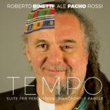 TEMPO di Roberto Binetti e Pacho, suite per percussioni, pianoforti e parole