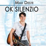 """È uscito """"Ok silenzio"""", il nuovo album di Max Deste"""
