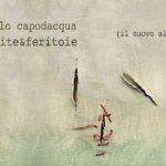 Ferite&feritoie – Paolo Capodacqua: la recensione