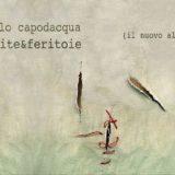 ferite&feritoie, la recensione del disco di Paolo Capodacqua