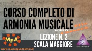 Corso completo di Armonia Musicale - lezione n. 2