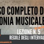 Corso di Armonia Musicale: 5 – Regole degli Intervalli