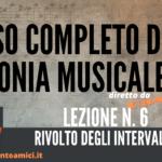 Corso di Armonia Musicale: 6 – Rivolto degli Intervalli