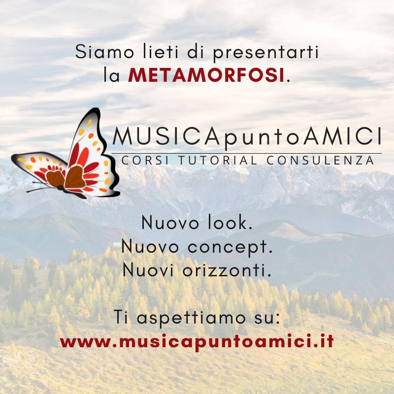MUSICApuntoAMICI: la metamorfosi!